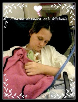 Vår vackra dotter myser med Michelle